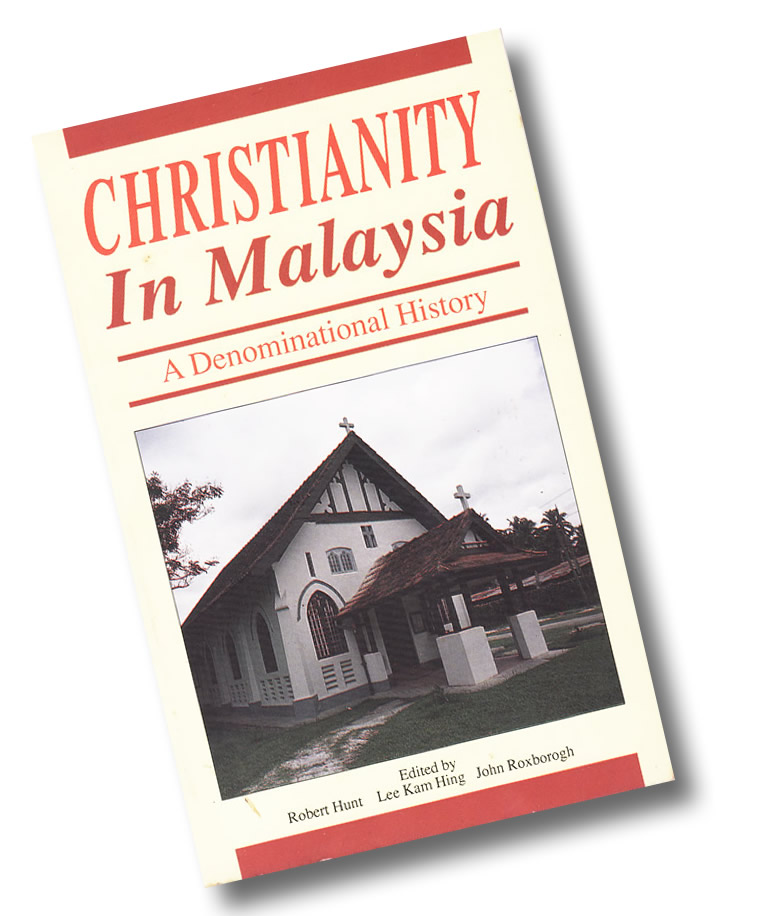 Christianity in Malaysia « Glory and Honor to God